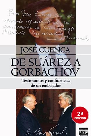 Acto de Presentación del libro: De Suárez a Gorbachov. Testimonios y confidencias de un embajador